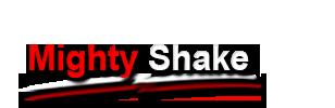 Mighty Shake